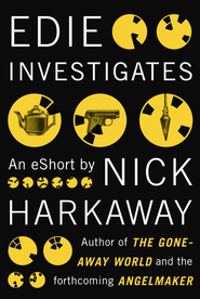 Edie Investigates - eBook  -     By: Nick Harkaway