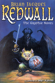 Redwall: The Graphic Novel  -     By: Brian Jacques     Illustrated By: Bret Blevins