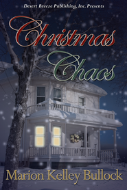 Christmas Chaos - eBook  -     By: Marion Kelley Bullock
