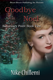 Sanctuary Point Book Two: Goodbye Noel - eBook  -     By: Nike Chillemi