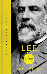 Lee: A Life of Virtue - eBook  -     By: John Perry