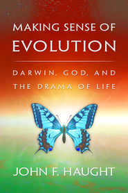 Making Sense of Evolution - eBook  -     By: John Haught