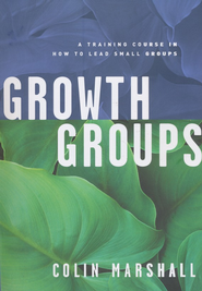 Growth Groups  -     By: Marshall Colin
