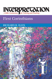 First Corinthians: Interpretation - eBook  -     By: Richard B. Hays