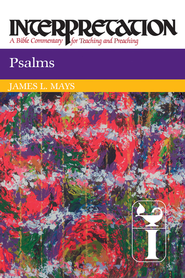 Psalms: Interpretation - eBook  -     By: James Luther Mays