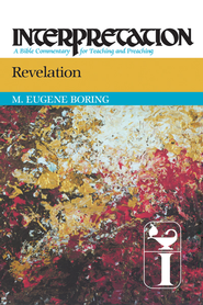 Revelation: Interpretation - eBook  -     By: M. Eugene Boring