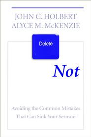 What Not to Say - eBook  -     By: John C. Holbert, Alyce M. McKenzie