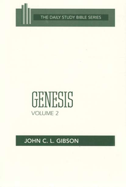 Genesis, Volume 2: New Daily Study Bible [NDSB]   -              By: John C.L. Gibson