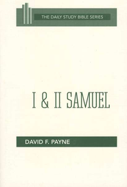 1 & 2 Samuel: New Daily Study Bible [NDSB]   -              By: David F. Payne