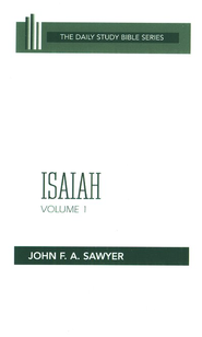 Isaiah, Volume 1: New Daily Study Bible [NDSB]   -     By: John Sawyer
