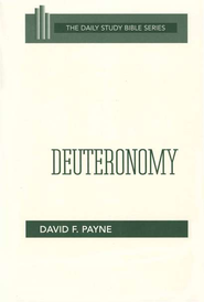 Deuteronomy: New Daily Study Bible [NDSB]   -              By: David Payne