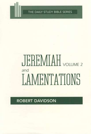 Jeremiah, Volume 2 & Lamentations: New Daily Study Bible [NDSB]   -              By: Robert Davidson