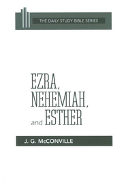 Ezra, Nehemiah, & Esther: New Daily Study Bible [NDSB]   -     By: J.G. McConville