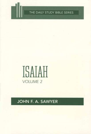 Isaiah, Volume 2: New Daily Study Bible [NDSB]   -     By: John F.A. Sawyer