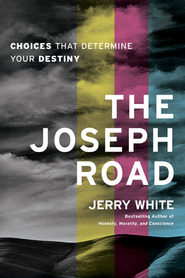 The Joseph Road: Choices That Determine Your Destiny - eBook  -     By: Jerry White