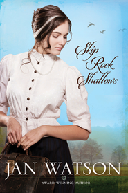 Skip Rock Shallows - eBook  -     By: Jan Watson