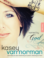 Named by God Bible Study: Overcoming your past, transforming your present, embracing your future - eBook  -     By: Kasey Van Norman