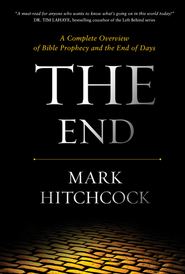 The End: A Complete Overview of Bible Prophecy and the End of Days - eBook  -     By: Mark Hitchcock