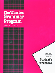 Basic Winston Grammar, Student Workbook   -              By: Paul Erwin