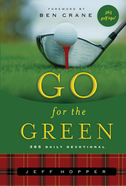 Go For the Green - eBook  -     By: Jeff Hopper