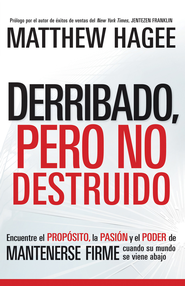 Derribado, Pero No Destruido - eBook  -     By: Matthew Hagee