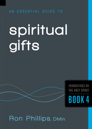 An Essential Guide to Spiritual Gifts - eBook  -     By: Ron Phillips