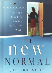 The New Normal  -     By: Jill Briscoe