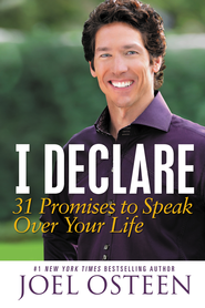 I Declare: Proclaiming the Promises of God Over Your Life - eBook  -     By: Joel Osteen