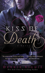 Kiss of Death, Kiss Trilogy Series #2 -eBook   -     By: Debbie Viguie