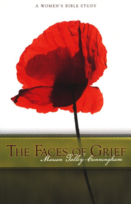 The Faces of Grief: A Women's Bible Study   -     By: Marian Talley-Cunningham