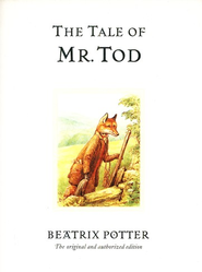 The Tale of Mr. Tod  -     By: Beatrix Potter