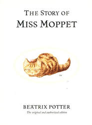 The Story of Miss Moppet  -     By: Beatrix Potter