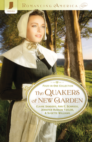 The Quakers of New Garden - eBook  -     By: Claire Sanders, Ann Schrock, Jennifer Taylor, Susette Williams