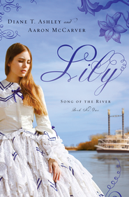Lily - eBook  -     By: Diane Ashley, Aaron McCarver