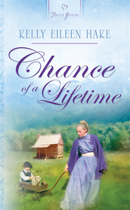 Chance Of A Lifetime - eBook  -     By: Kelly Eileen Hake