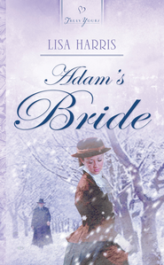 Adam's Bride - eBook  -     By: Lisa Harris