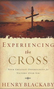 Experiencing the Cross  -     By: Henry Blackaby
