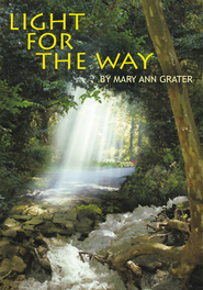 Light for The Way - eBook  -     By: Mary Ann Grater