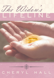 The Widow's Lifeline - eBook  -     By: Chery L. Hall