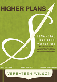 Higher Plans: FINANCIAL TRACKING WORKBOOK - eBook  -     By: Verbateen Wilson