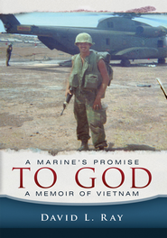 A Marine's Promise to God - eBook  -     By: David L. Ray