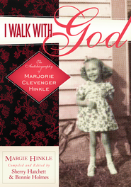 I Walk With God - eBook  -     By: Marjorie Clevenger Hinkle