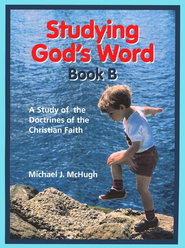 Studying God's Word B: Basic Christian Doctrines, Grade 1    -     By: Michael McHugh