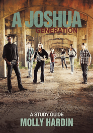 A Joshua Generation: A Study Guide - eBook  -     By: Molly Hardin