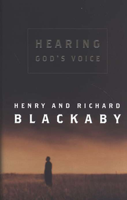Hearing God's Voice   -              By: Henry Blackaby, Richard Blackaby