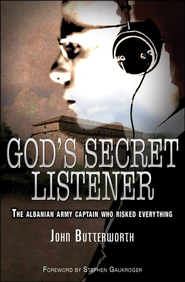 God's Secret Listener  -     By: John Butterworth