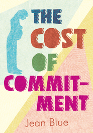 The Cost of Commitment - eBook  -     By: Jean Blue
