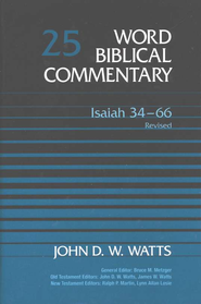 Isaiah 34-66, Revised: Word Biblical Commentary [WBC]   -     By: John D.W. Watts