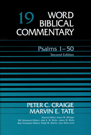 Psalms 1-50, Second Edition: Word Biblical Commentary [WBC]  -     By: Peter C. Craigie, Marvin E. Tate