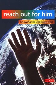 Reach Out For Him: Knowing the Unknown God   -     By: Gary Benfold